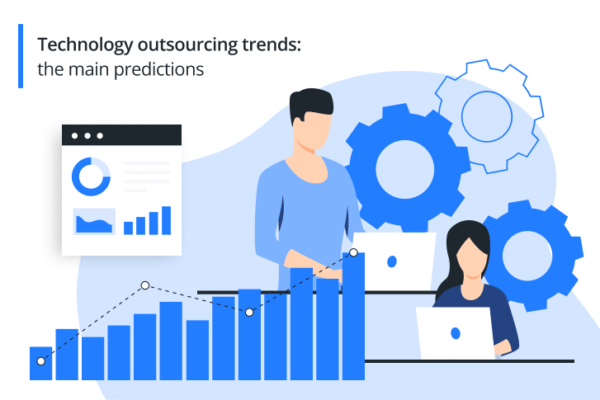 Technology Outsourcing Trends: The Main Predictions